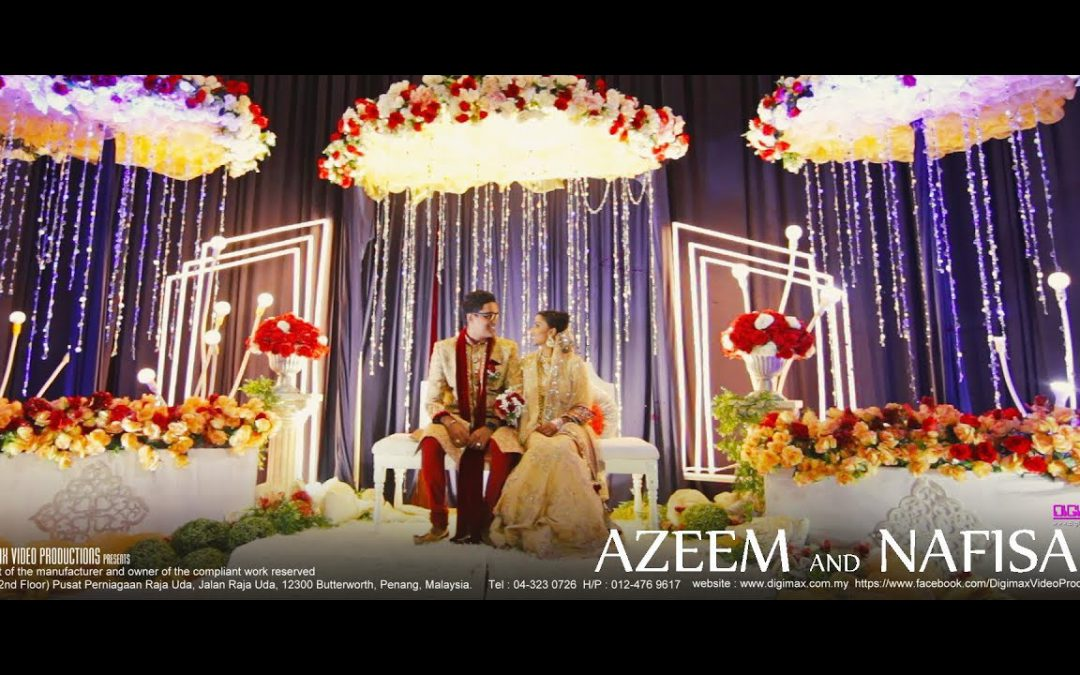 Indian Muslim Wedding | Azeem & Nafisah